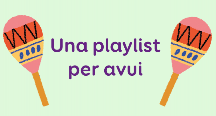 Una playlist per avui