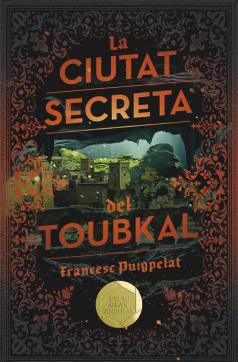 """Coberta """"La ciutat secreta del Toubkal"""" (Francesc Puigpelat)"""
