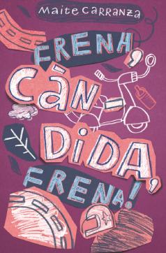 "Coberta ""Frena, Càndida, Frena!"" (Maite Carranza)"