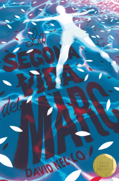 """Coberta """"La segona vida del Marc"""" (David Nel·lo)"""