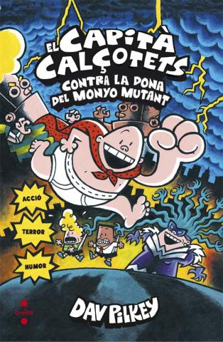 El Capità Calçotets contra la dona del Monyo Mutant