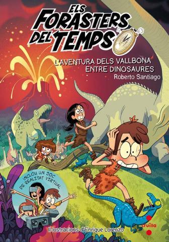 Els Forasters del Temps 6: L'aventura dels Vallbona entre dinosaures