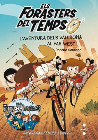 Els Forasters del temps 1: L'aventura dels Vallbona al Far West