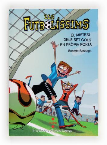 Els Futbolíssims 2: El misteri dels set gols en pròpia porta
