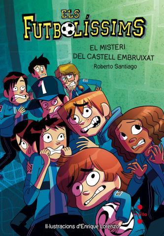Els Futbolíssims 6: El misteri del castell embruixat S