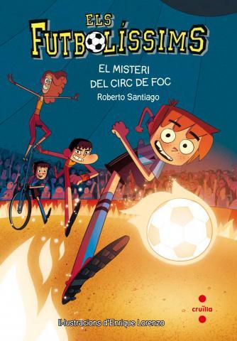 Els Futbolíssims 8: El misteri del circ de foc