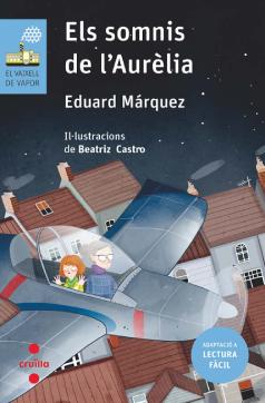 """Coberta de """"Els somnis de l'Aurèlia"""" (Eduard Márquez) en l'edició Lectura fàcil"""