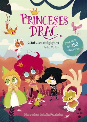 Princeses Drac adhesius: Criatures màgiques