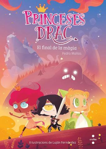 Princeses Drac 10: El final de la màgia